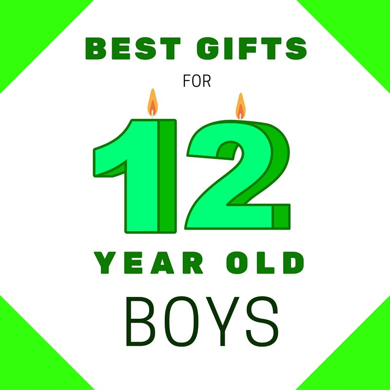 Find The Best Gifts For 12 Year Old Boys Cool Toys And Electronics CLICK HERE