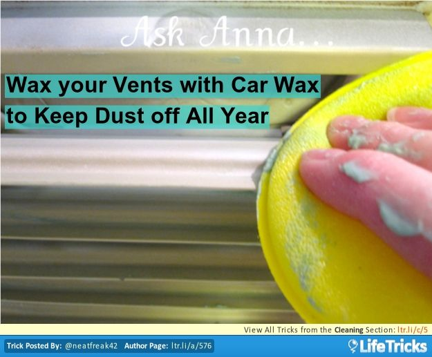 cleaning wax your vents with car wax to keep dust off all year diy and clever ideas. Black Bedroom Furniture Sets. Home Design Ideas