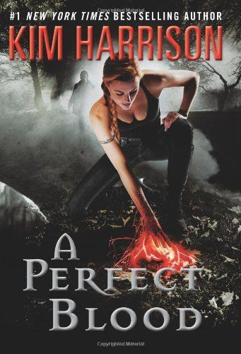 A Perfect Blood (The Hollows, Book 10) by Kim Harrison.  I love all her books