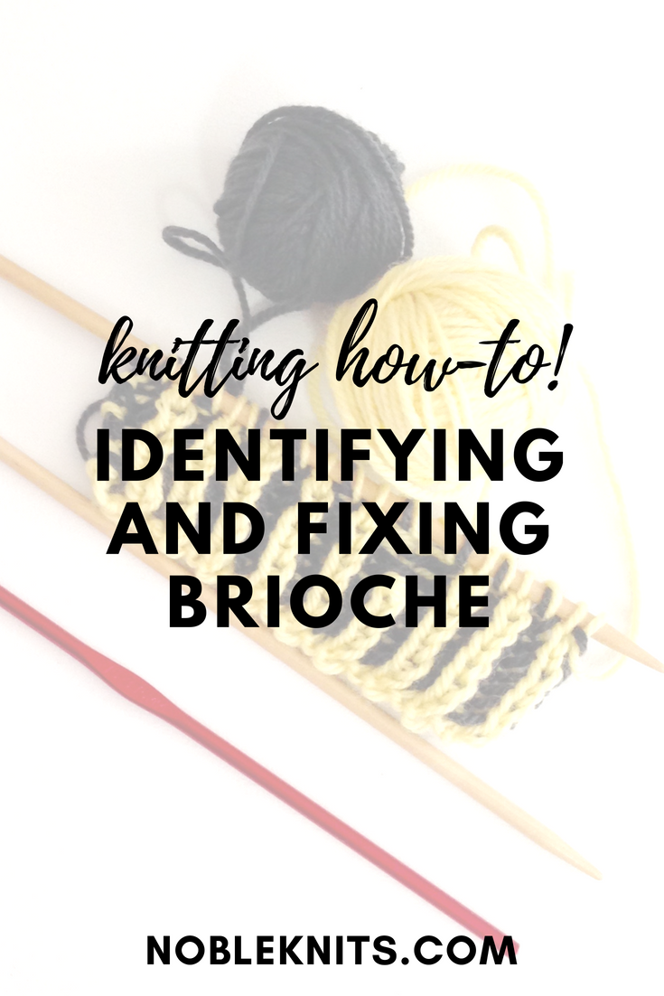 Brioche Week, Day 5: Identifying & Fixing Brioche! | Punto/Knitting ...