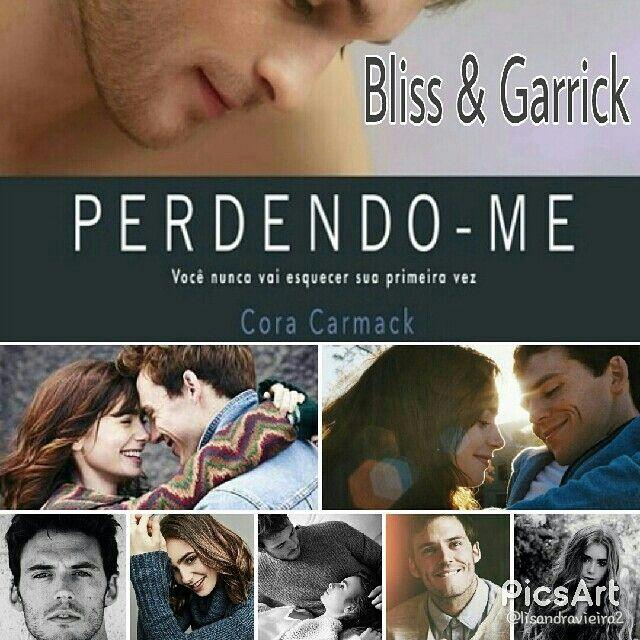 Perdendo Me Cora Carmack Bliss Garrick Livro1 Serieliteraria Bliss Picsart Personagens