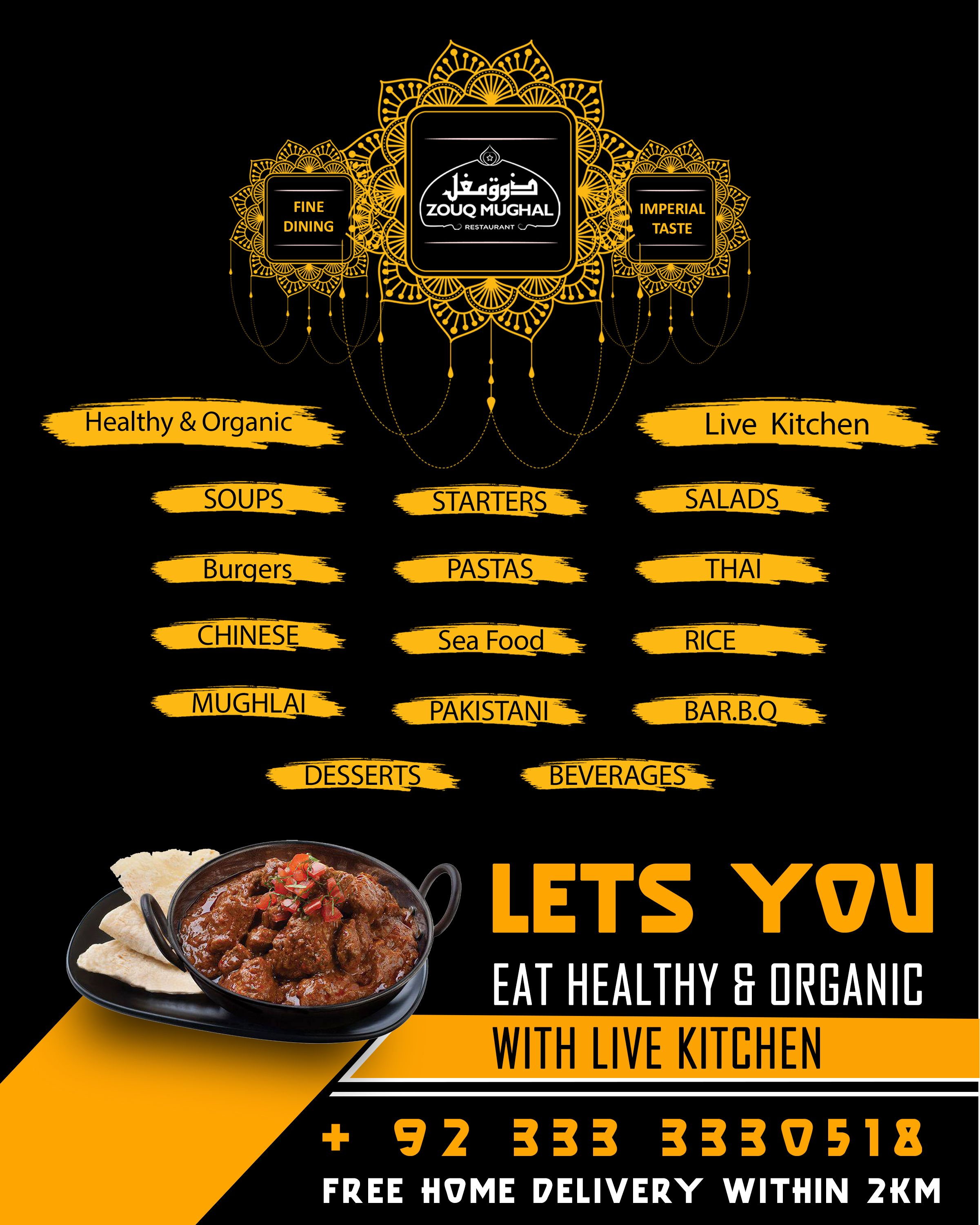 Zouq Mughal Restaurant Provides Healthy Organic Food With Live Kitchen Organic Recipes Healthy Organic Recipes Healthy Organic