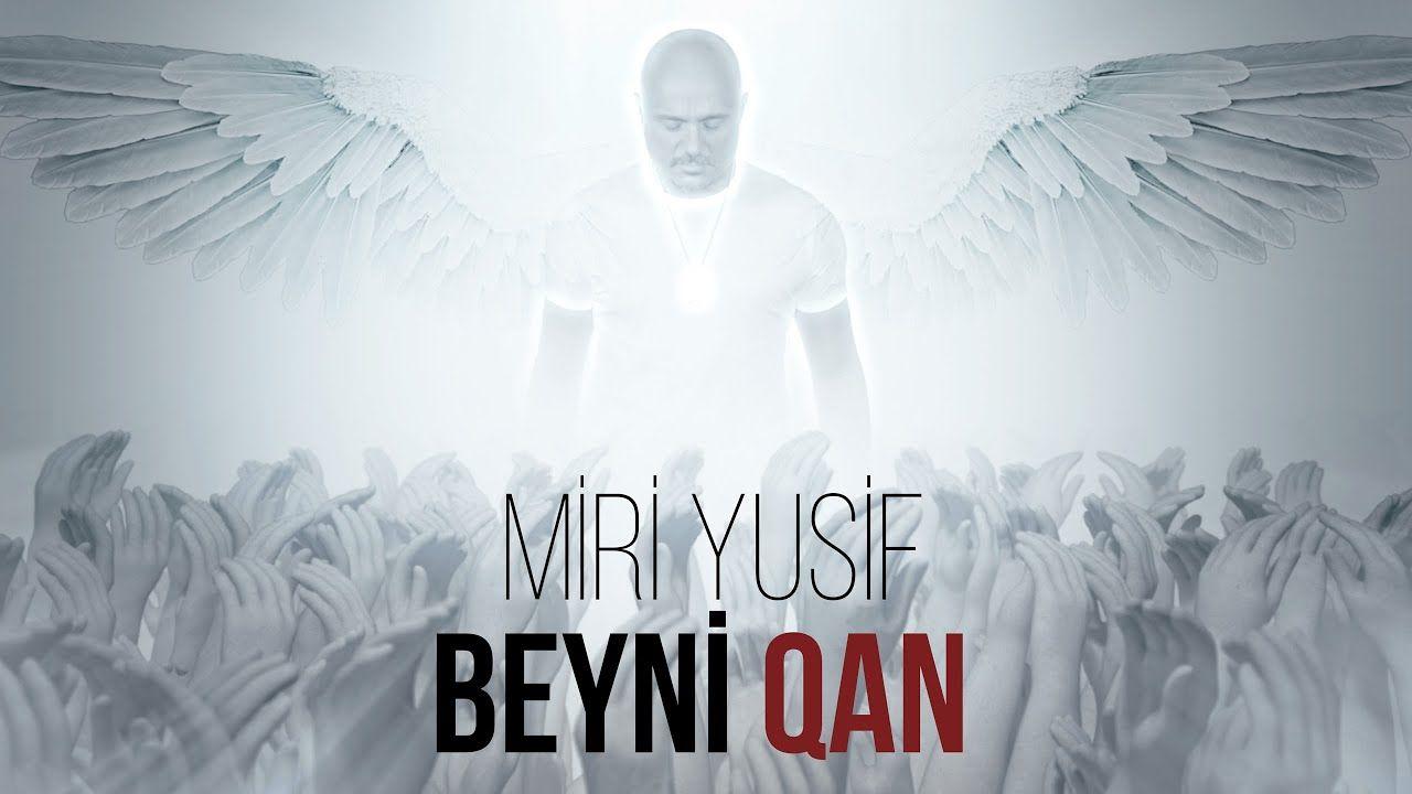 Miri Yusif Beyni Qan Official Music Video Music Videos Music Buy Tickets