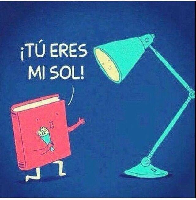 Iluminas mis palabras ... :*