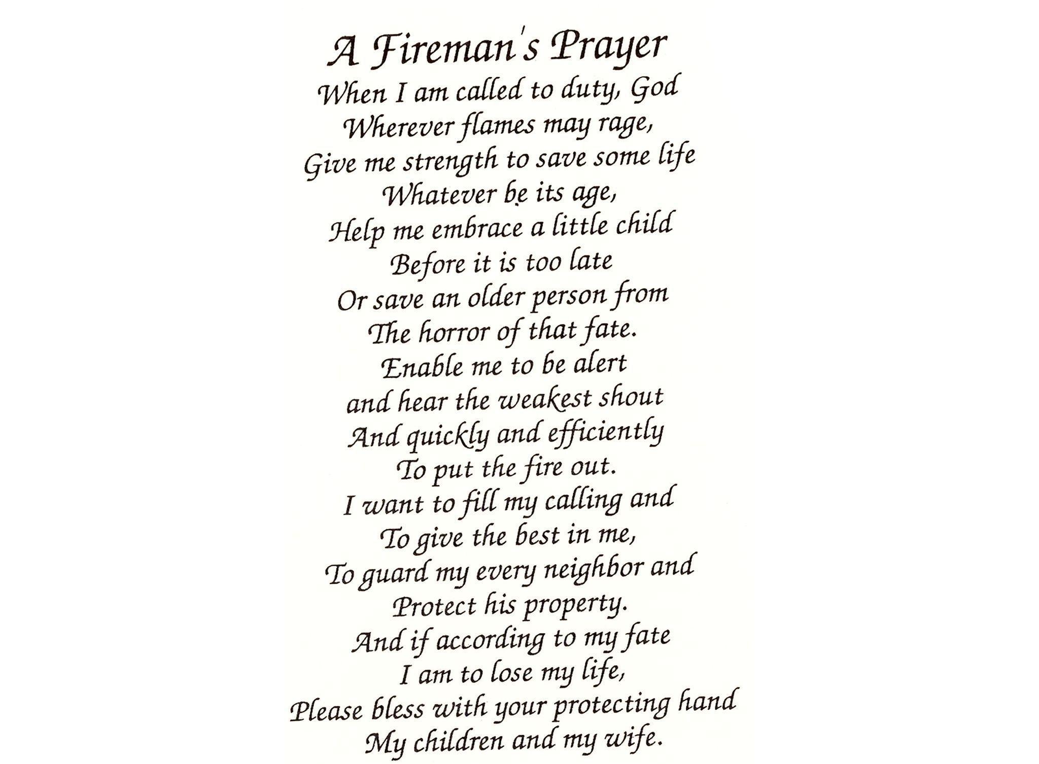 Z 324 Fireman's Prayer soulmateprayer Fireman's prayer