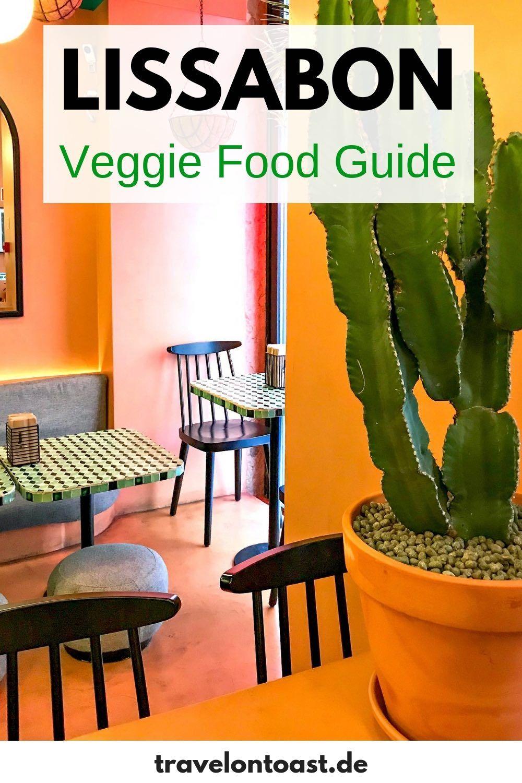 Lissabon Tipps Essen: vegan, vegetarisch, lecker #traveltoportugal