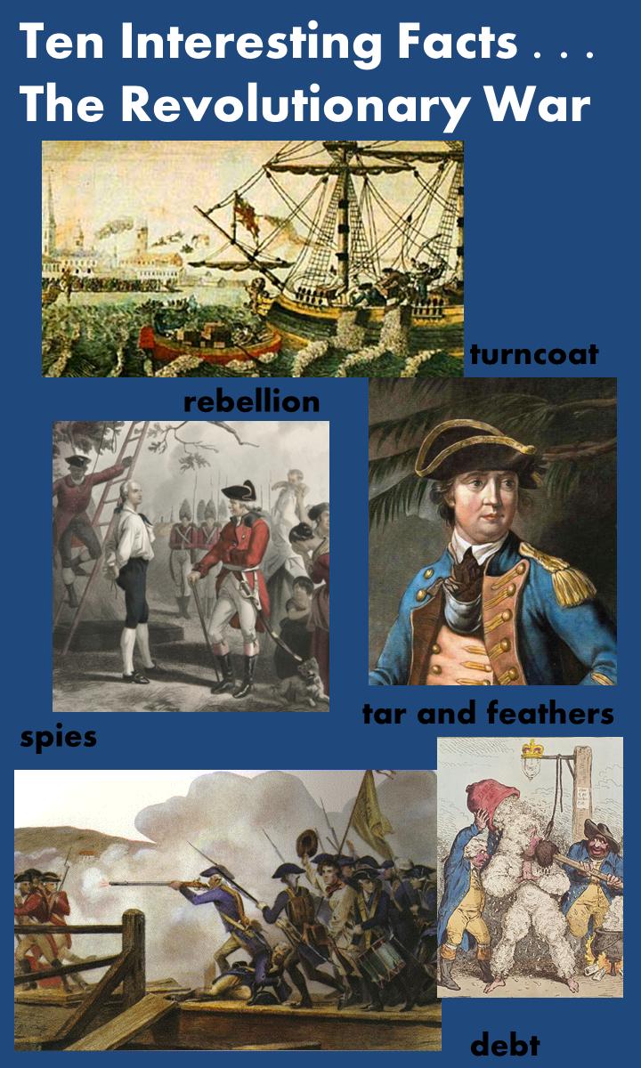 Ten Interesting Facts The Revolutionary War - American revolution facts