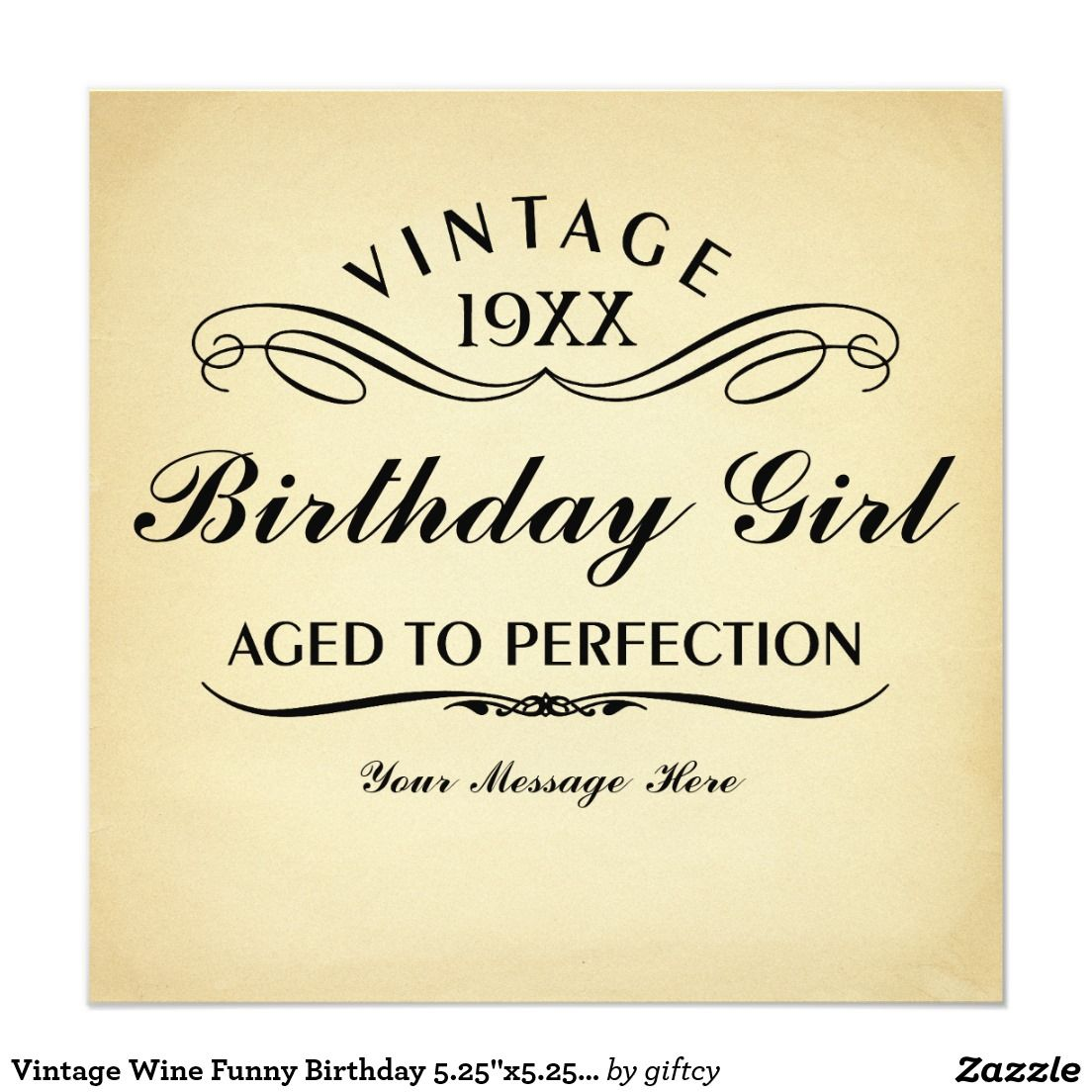 Vintage Wine Funny Birthday 525x525 Invitation
