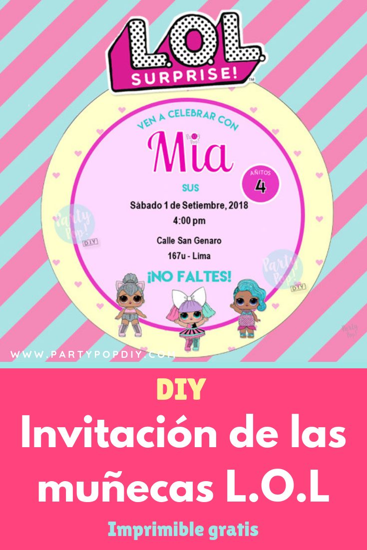 Diy Invitación Muñecas Lol Surprise Imprimible Gratis