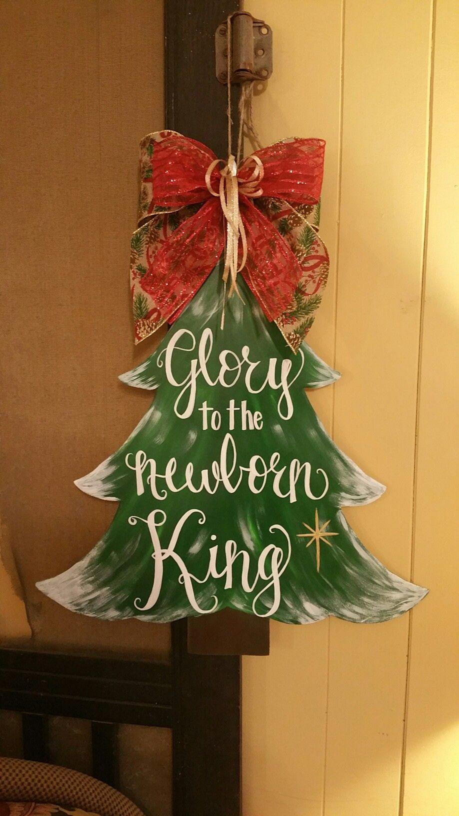 Glory To The Newborn King Handpainted Wooden Christmas Tree Door Hanger Christmas Door Hanger Christmas Tree Painting Wooden Christmas Trees