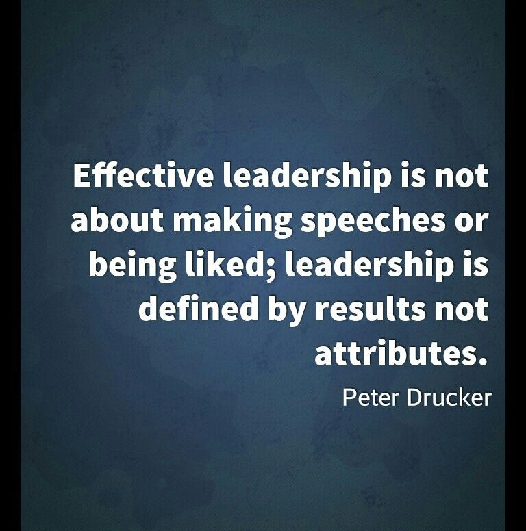 Amazing Leadership: Effective Leadership Is Not About Speeches Or Being Liked