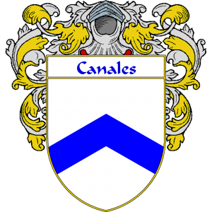 Canales Coat of Arms   http://spanishcoatofarms.com/ has a wide variety of products with your Hispanic surname with your coat of arms/family crest, flags and national symbols from Mexico, Peurto Rico, Cuba and many more available upon request.