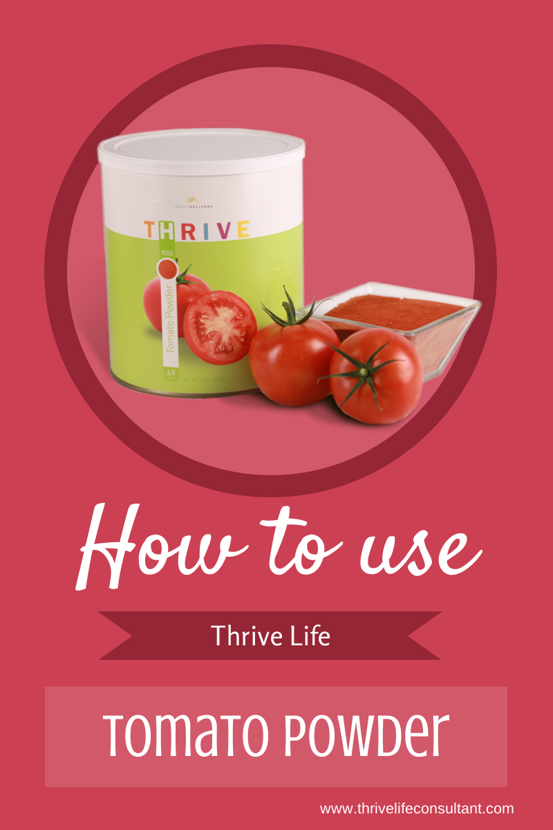 Thrive Life Consultant Pizza Sauce And How To Use Tomato