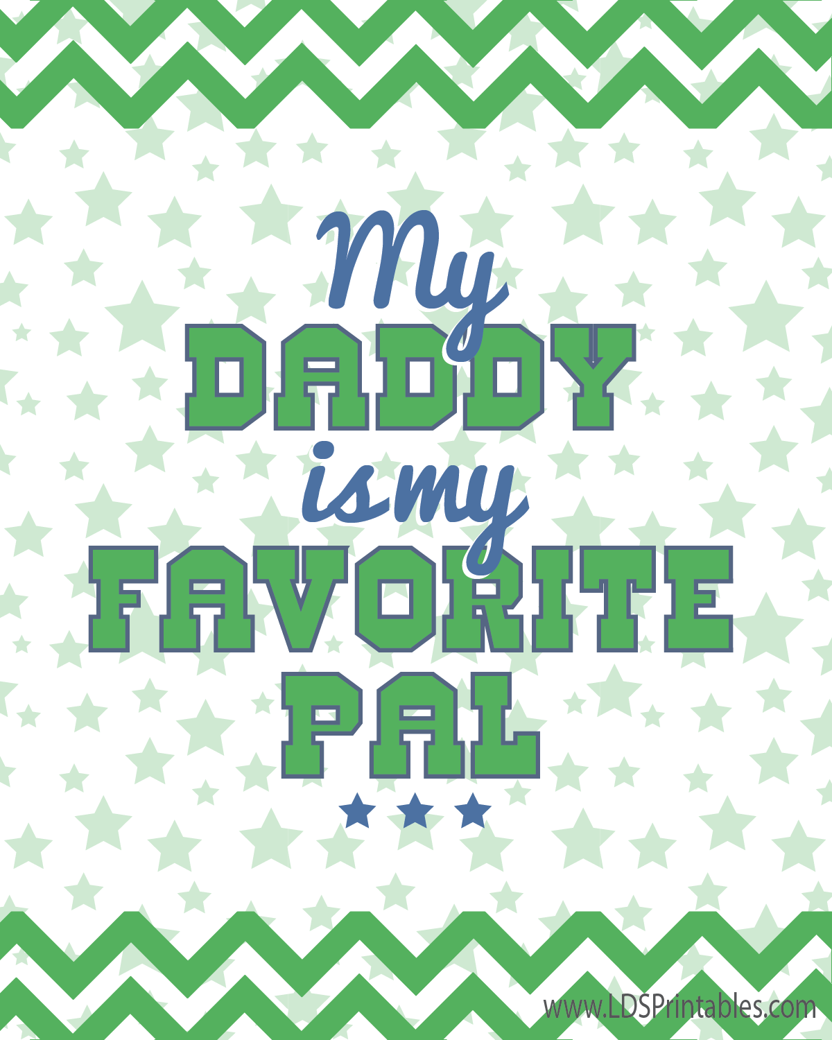 My Daddy Is My Favorite Pal Free Printable More Free Father S Day Printables On This Site