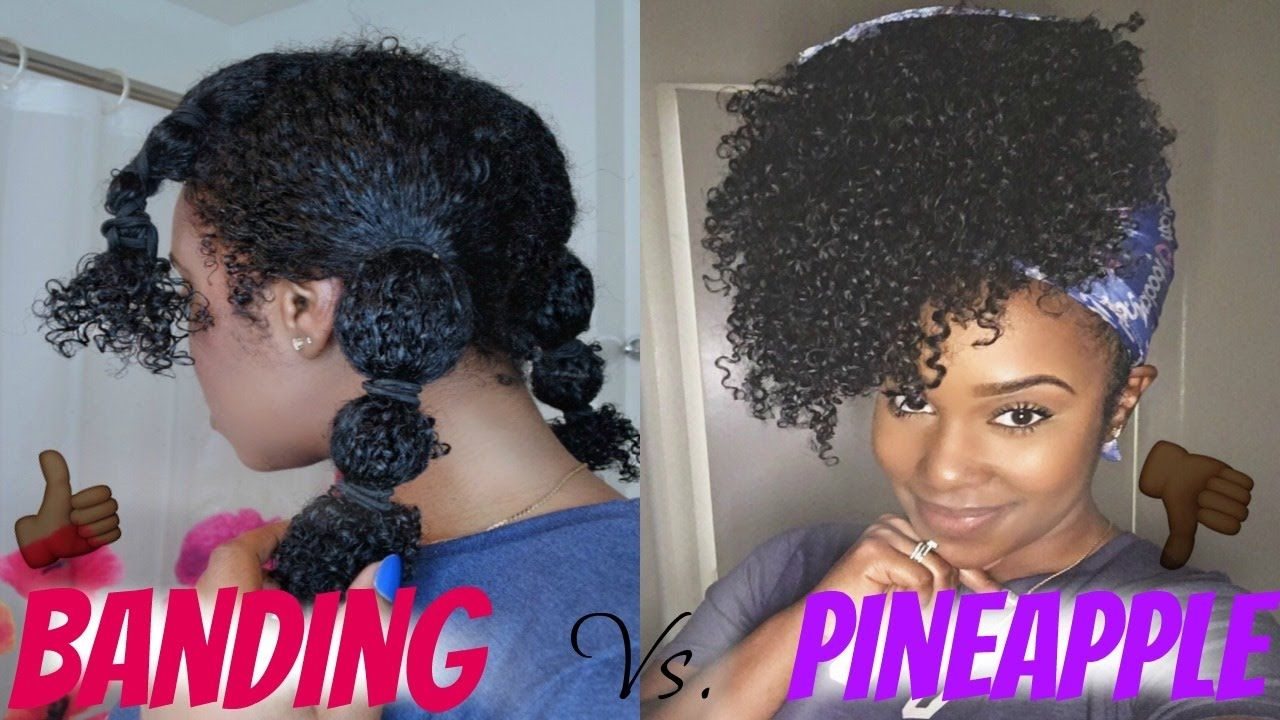I Will Never Pineapple My Natural Hair Again The Banding Method Natural Hair Styles Coily Natural Hair Curly Hair Styles Naturally