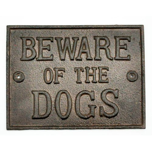 Happy Larry Beware Of The Dog Cast Iron Sign Beware Of Dog Cast Iron Sign Happy Larry