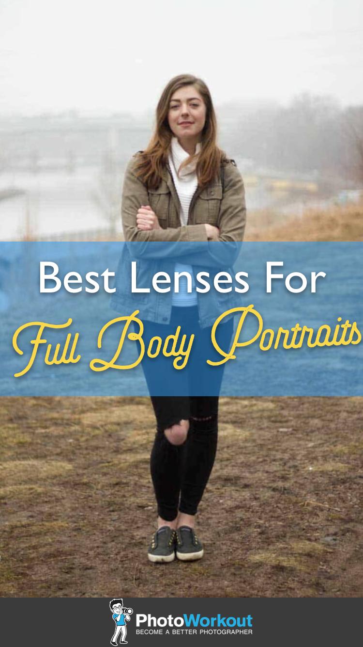 Best Lenses for Full Body Portraits #wideangle