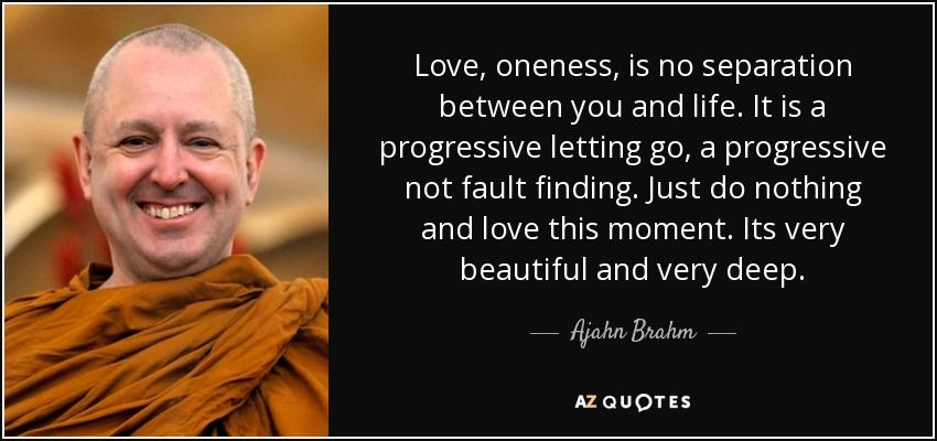 Progressive Quote Extraordinary Love Oneness Is No Separation Between You And Lifeit Is A
