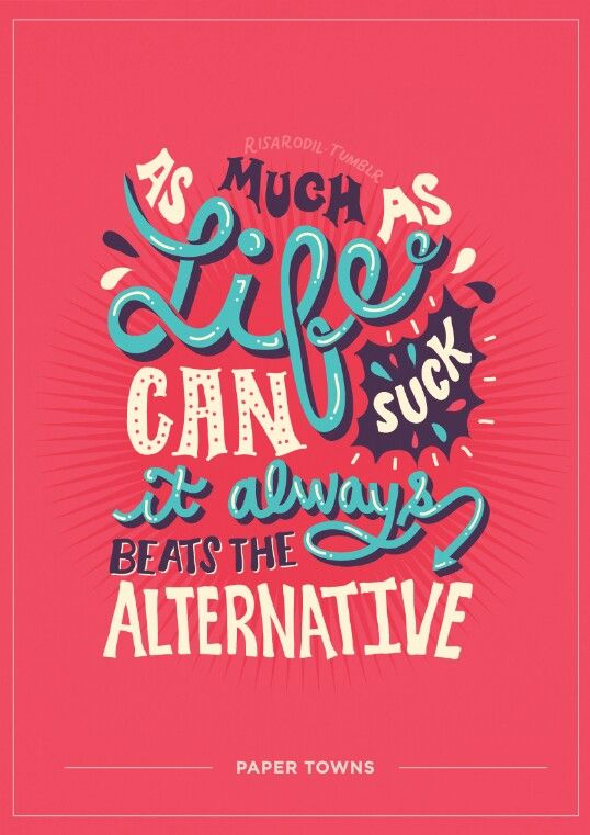Indeed it does Paper towns quotes, Typography quotes