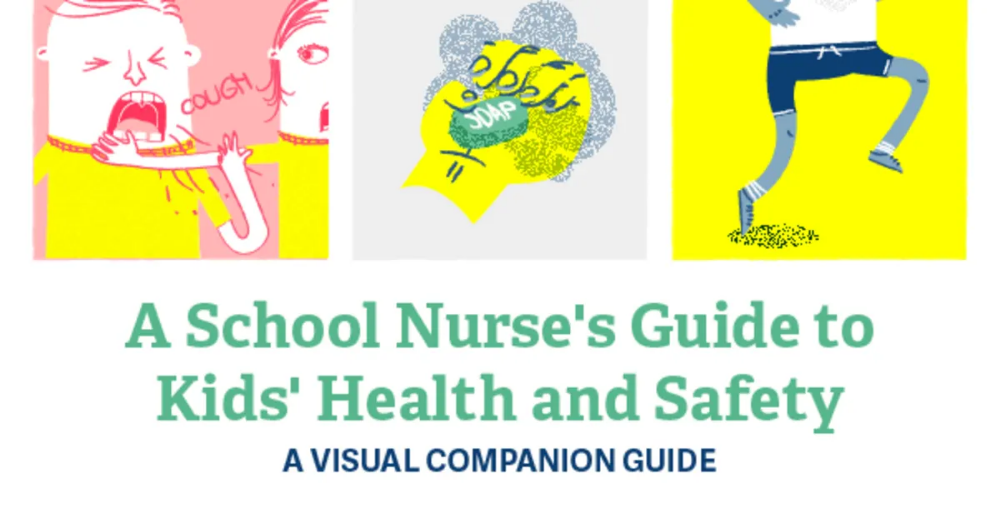 School Nurse' Guide to Kids' Health & Safety Kids health