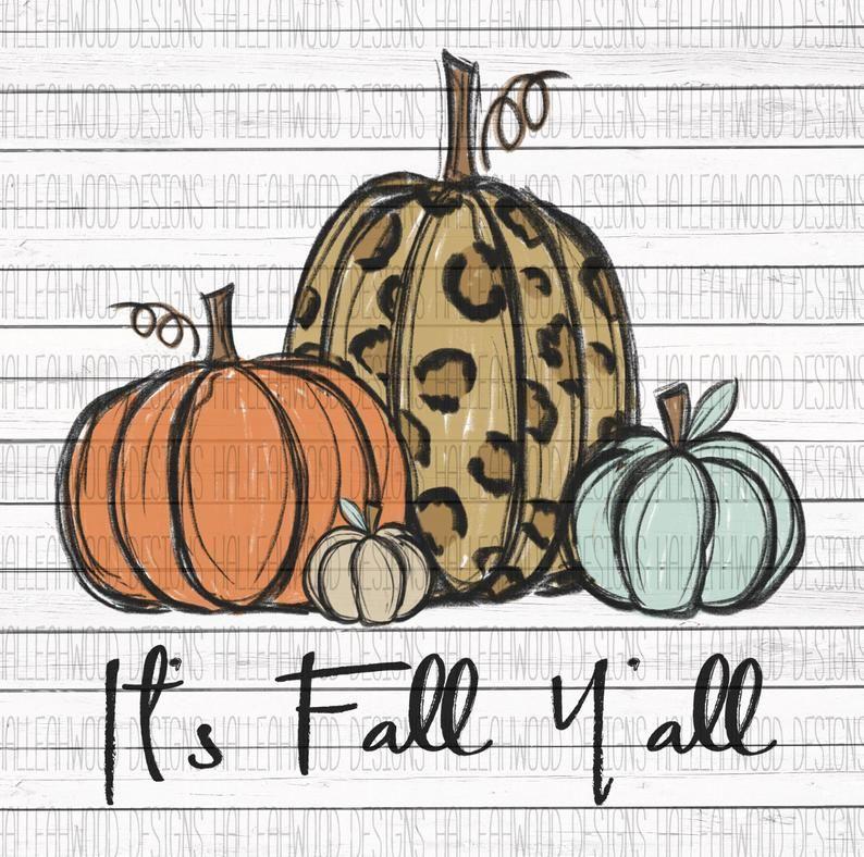 It's Fall Y'all Pumpkins ORIGINAL DIGITAL DOWNLOAD Etsy