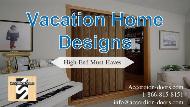 High End Must Haves Accordion Doors 1 866 815 8151 Info