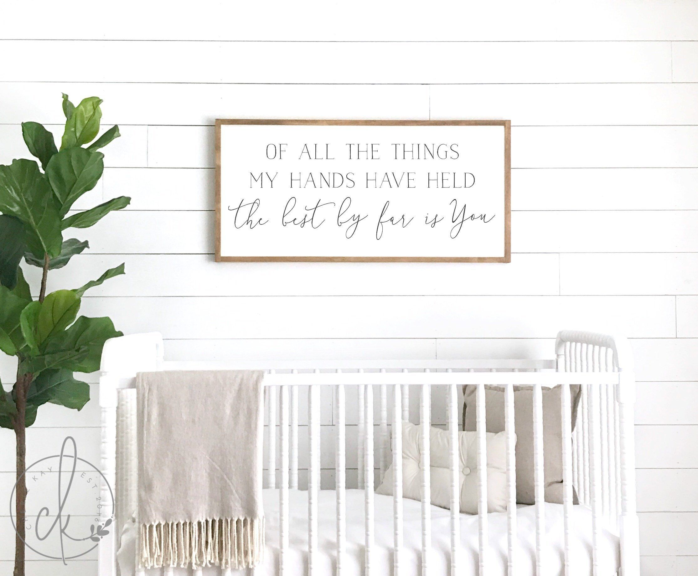 Nursery sign of all the things my hands have held sign  Etsy