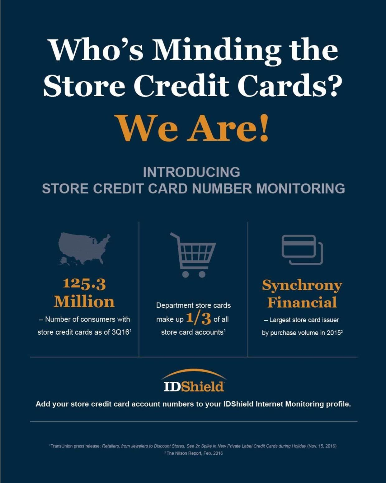 You do the shopping. We'll do the credit card monitoring