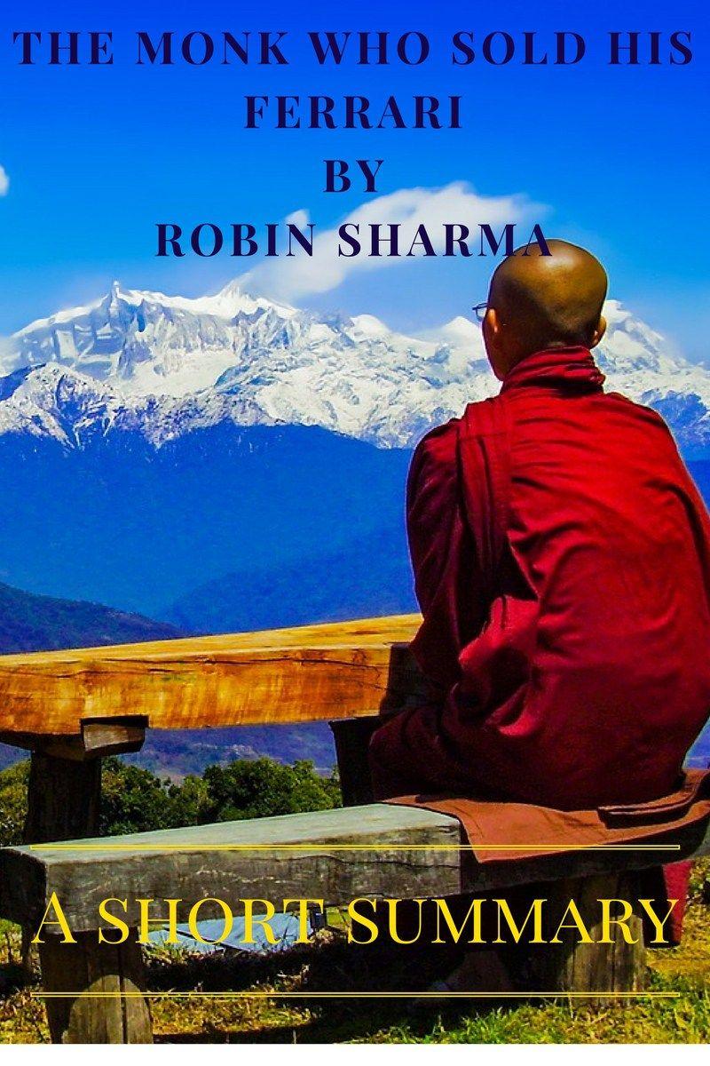 The Monk Who Sold His Ferrari Short Summary The Monks Ferrari
