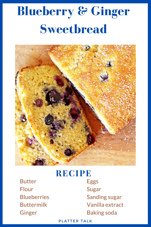 Blueberry Ginger Sweetbread Recipe In 2020 Bread Recipes Sweet Beef Recipes Easy Blueberry Bread