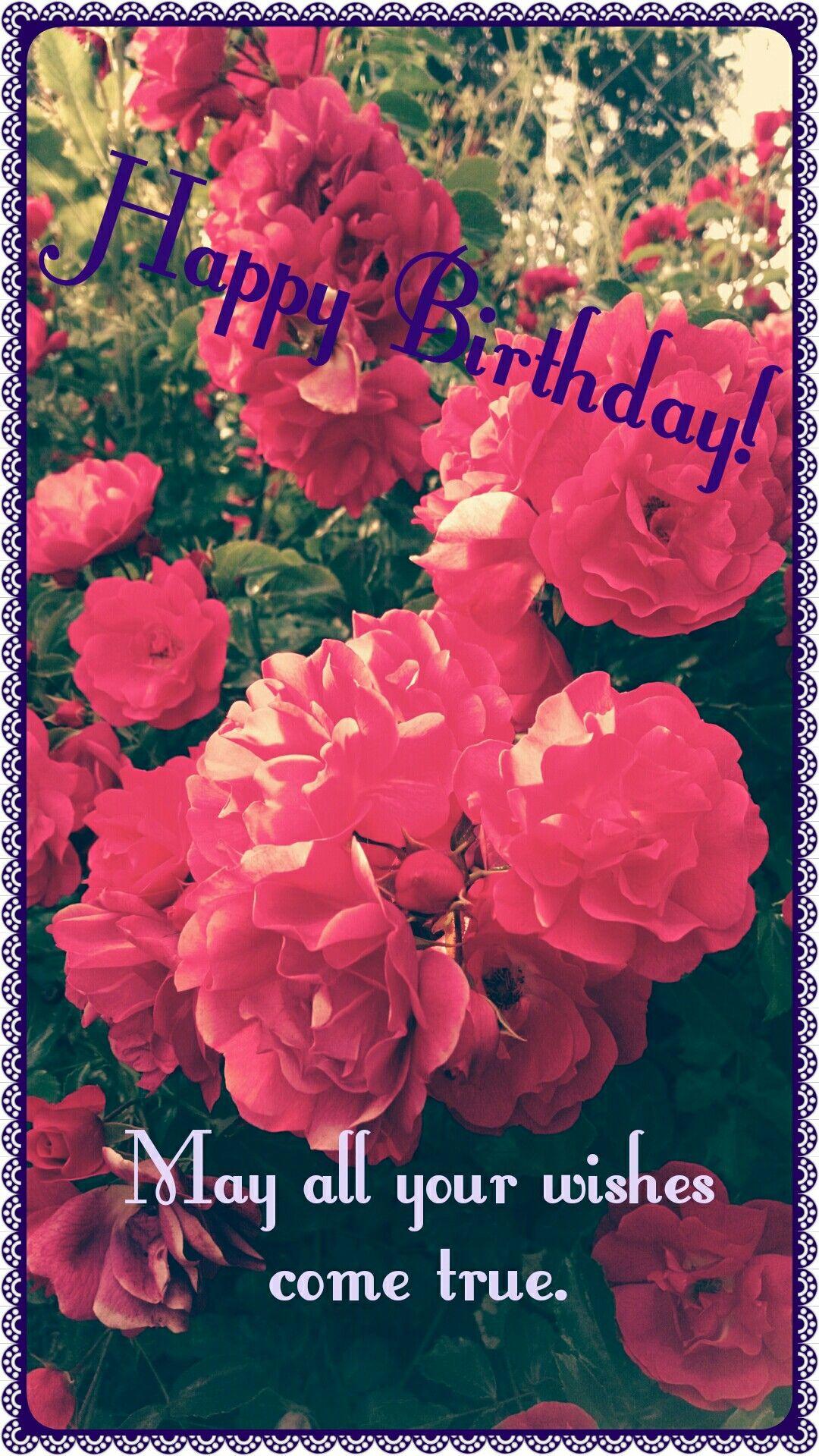 Pretty Flowers From My Garden Send A Good Happy Birthday Message