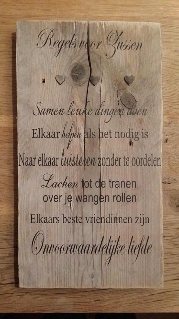 Citaten Over Zussen : Tekstbord steigerhout zussen wonen spreuken en