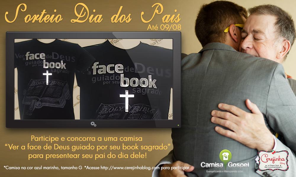 http://www.cerejinhablog.com/2014/07/sorteio-dia-dos-pais-camisa-gospel.html