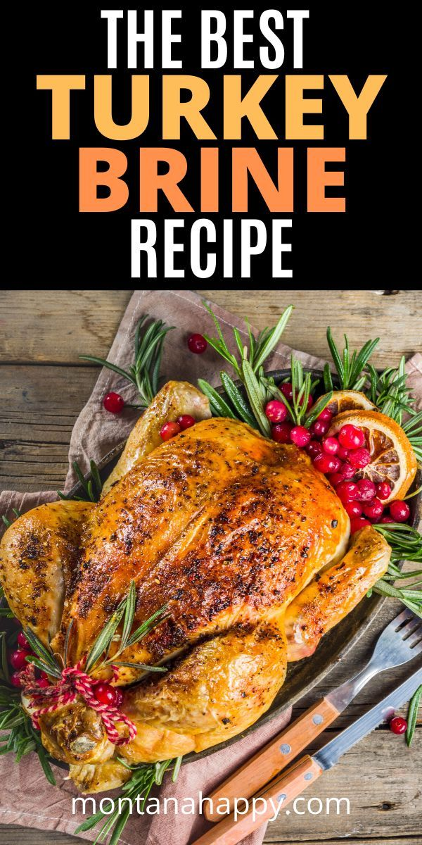 Best Turkey Brine Recipe | Montana Happy