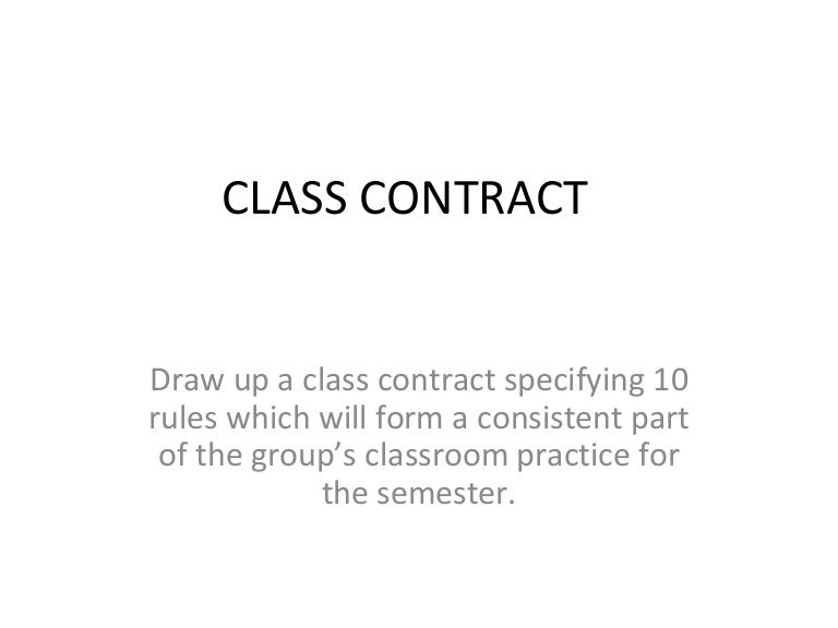 Building A Classroom Contract Draw Up A Class Contract Specifying