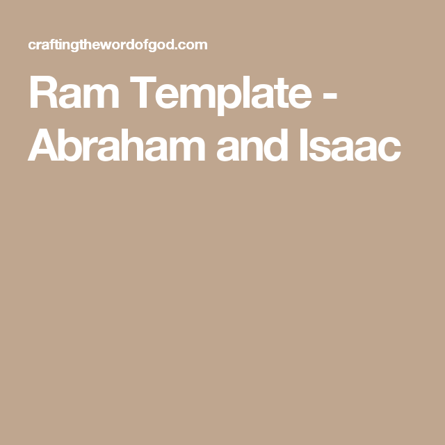 Ram Template - Abraham and Isaac