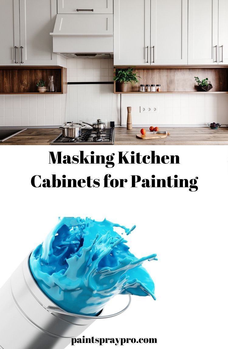 How To Mask Kitchen Cabinets For Painting Pro Results For Your Diy In 2020 Kitchen Cabinets Free Kitchen Cabinets Painting Cabinets