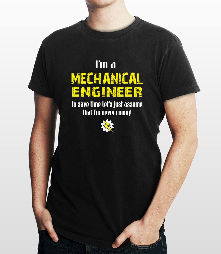 Mechanical Engineers T Shirt Engineering T Shirt T