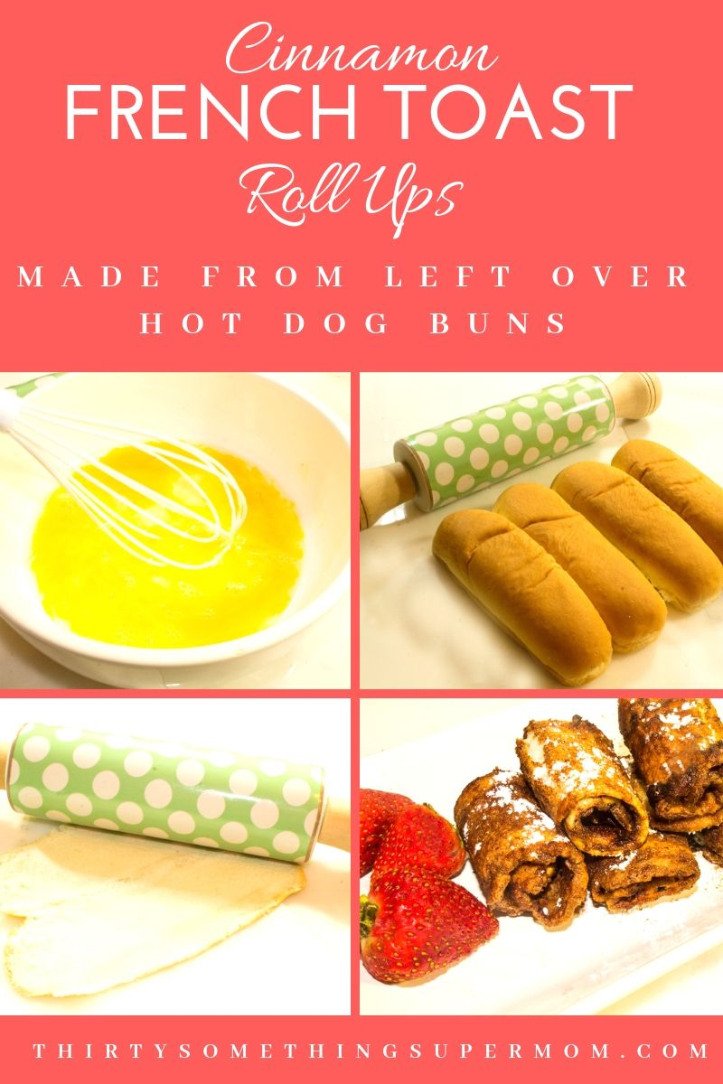 Cinnamon French Toast Roll Ups - ThirtySomethingSuperMom