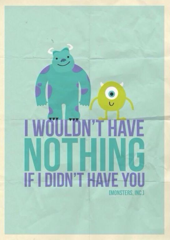 Monsters inc  | Inspirational quotes | Disney quotes, Disney