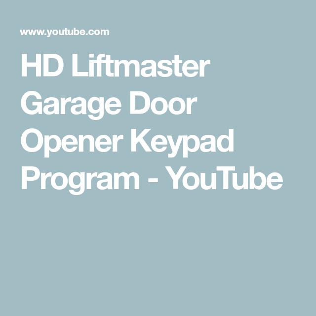 Hd Liftmaster Garage Door Opener Keypad Program Youtube In 2020 Liftmaster Garage Door Liftmaster Garage Door Opener Garage Door Opener Keypad