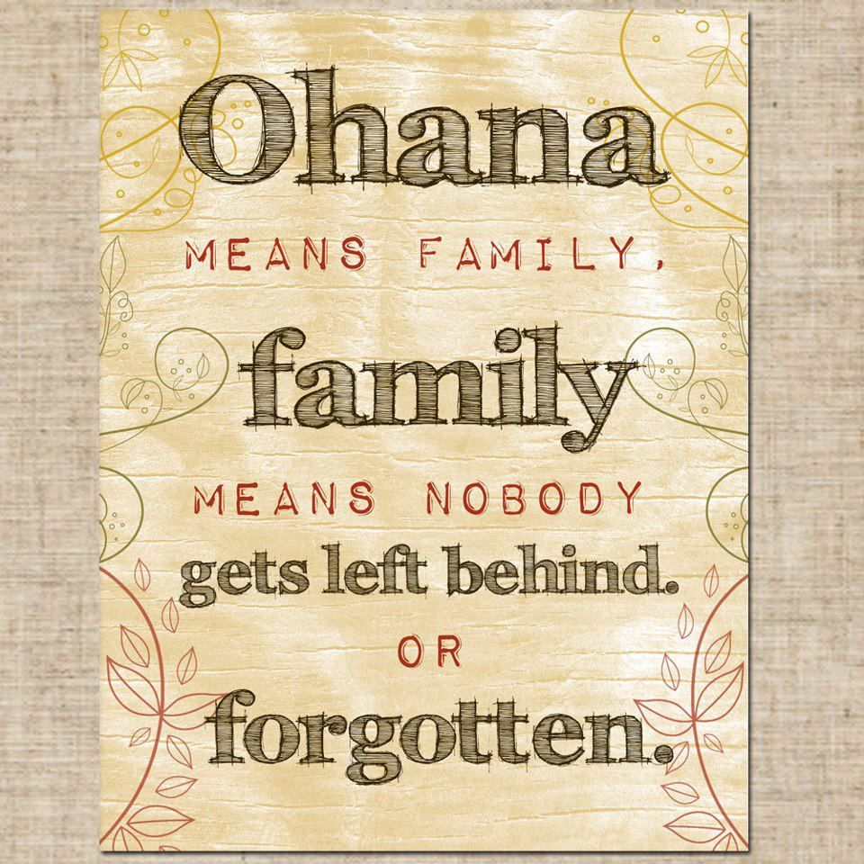 One of my fave Disney quotes!!!!!!! | Quotes I Love | Pinterest | Ohana