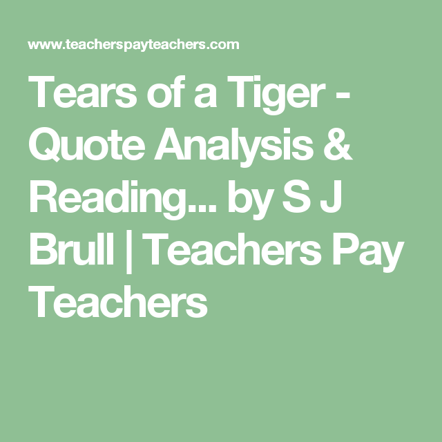 tears of a tiger quote analysis reading quizzes tiger quotes tears of a tiger quote analysis reading quizzes