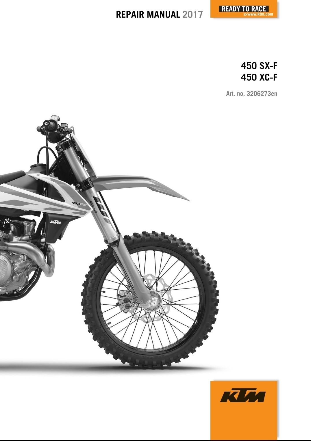 COVERS ALL MODELS LISTED ABOVE & ALL REPAIRS A-Z This is a GENUINE KTM  COMPLETE SERVICE REPIAR MANUAL for 2017 KTM 450 SX-F ...