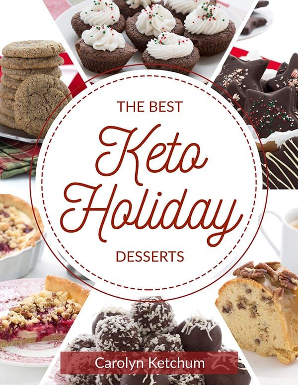 The Best Keto Holiday Desserts - Ebook! #dessertrecipes