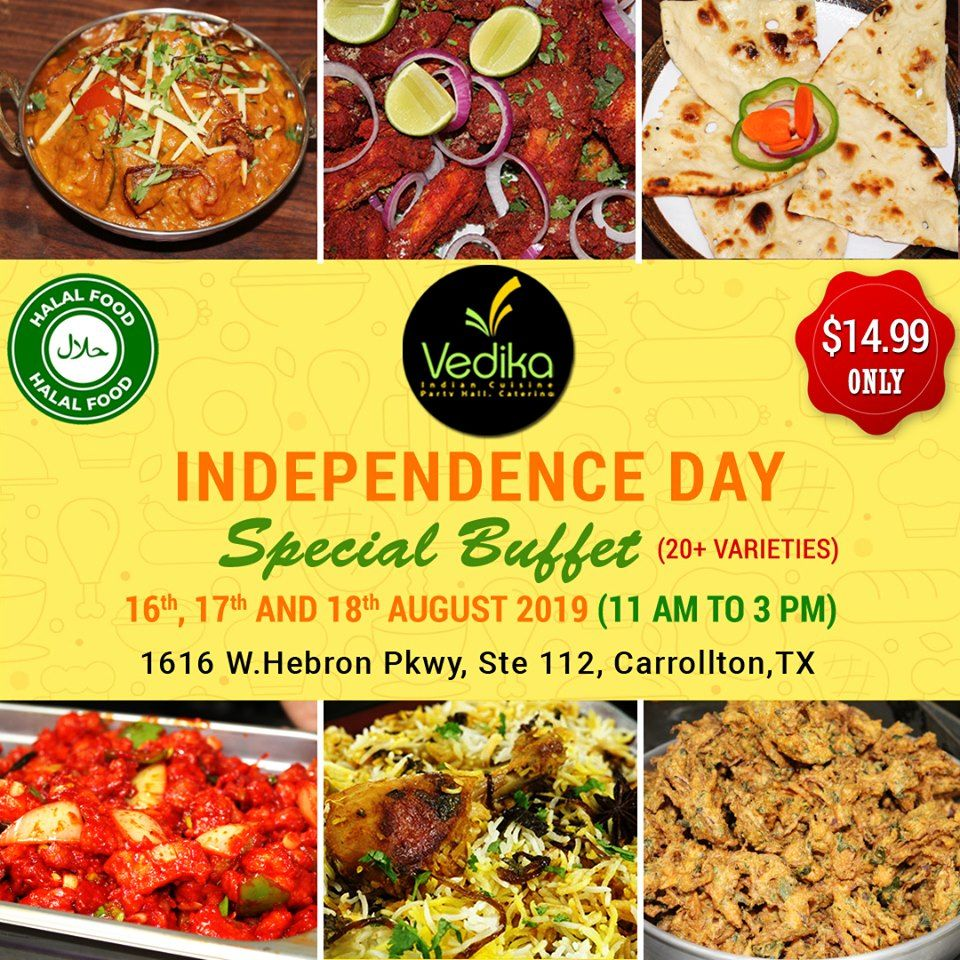 Independence Day Buffet Buffet Offers Buffet Halal Recipes Indian Cuisine Cuisine