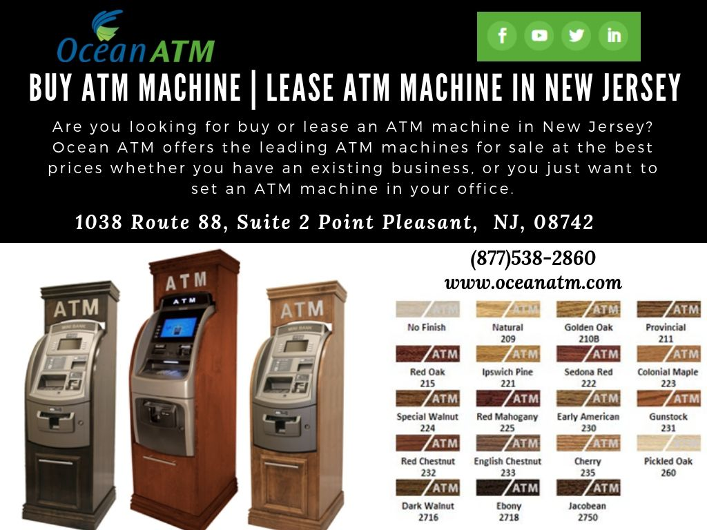 are you looking for buy or lease an atm machine in new jersey? ocean