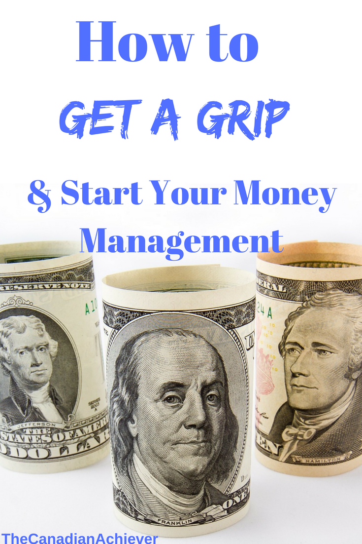 How to Get A Grip & Start Your Money Management Money