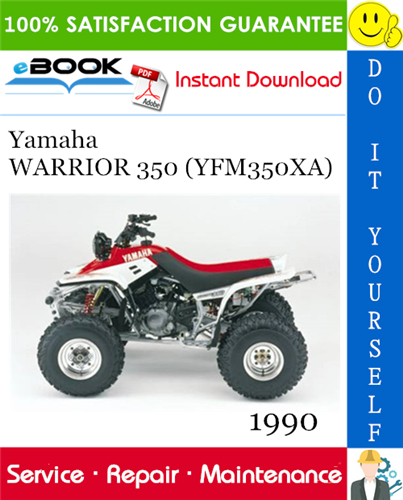 1990 Yamaha Warrior 350 Yfm350xa Atv Service Repair Manual Repair Manuals Yamaha Repair