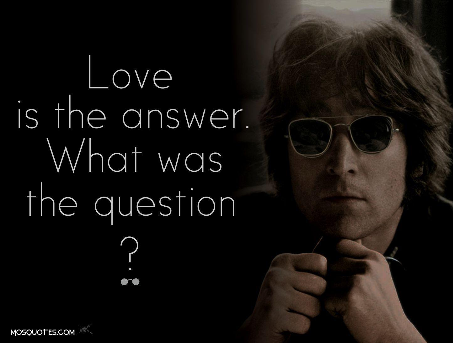John Lennon Love Quote Music Rocks Pinterest John